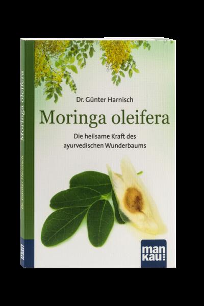 """Buch: """"Moringa Oleifera - Die heilsame Kraft des ayurvedischen Wunderbaums"""""""