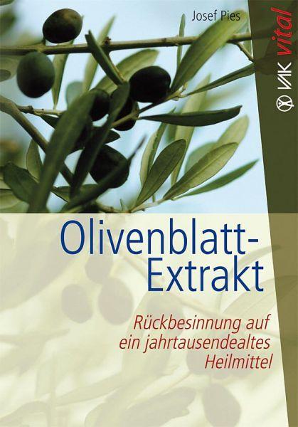 """Buch: """"Olivenblatt-Extrakt: Rückbesinnung auf ein jahrtausendealtes Heilmittel"""""""