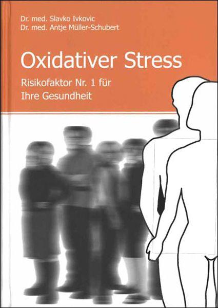 """Buch: """"Oxidativer Stress - Risikofaktor Nr. 1 für Ihre Gesundheit"""""""