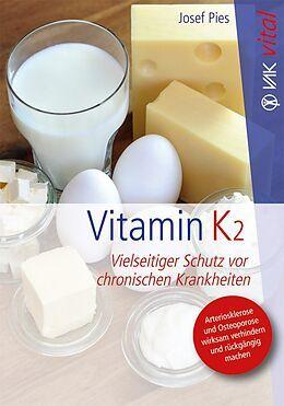 """Buch: """"Vitamin K2 Vielseitiger Schutz vor chronischen Krankheiten"""""""