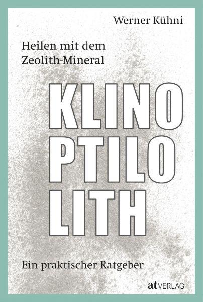 """Buch: """"Heilen mit dem Zeolith-Mineral Klinoptilolith"""""""
