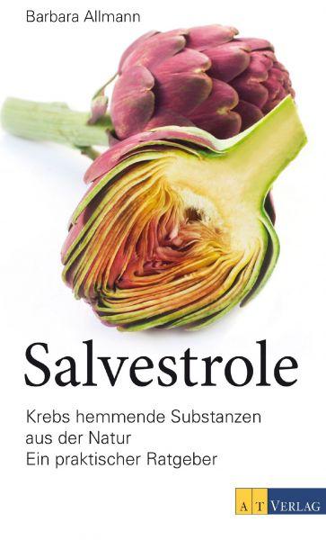 """Buch: Salvestrole - Krebshemmende Substanzen aus der Natur """"Ein praktischer Ratgeber"""""""
