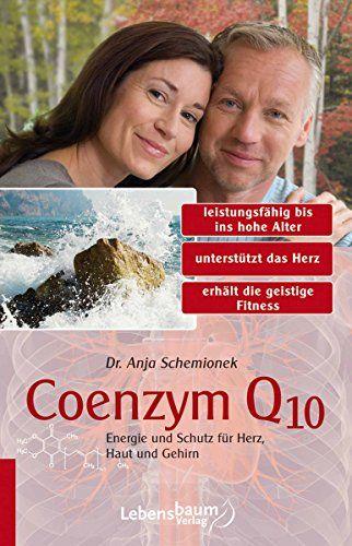 """Buch: """"Coenzym Q10 Energie und Schutz für Herz, Haut und Gehirn"""""""