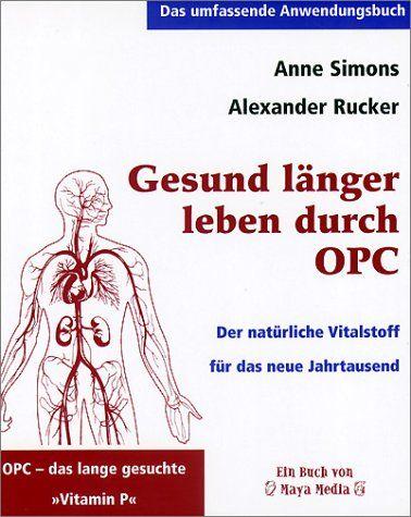 """Buch: """"Gesund länger Leben durch OPC"""""""
