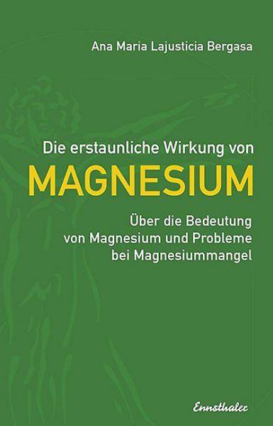 """Buch: """"Die erstaunliche Wirkung von Magnesium"""""""